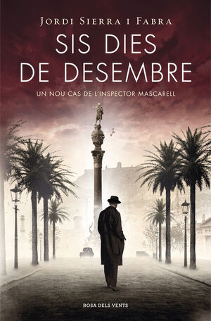 SIS DIES DE DESEMBRE (INSPECTOR MASCARELL 5)