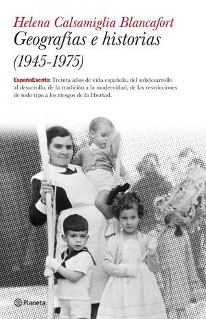 GEOGRAFÍAS E HISTORIAS (1945-1975)