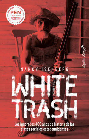 WHITE TRASH (ESCORIA BLANCA)