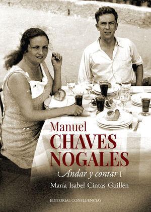 MANUEL CHAVES NOGALES (VOL. I)