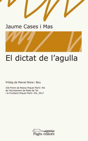 EL DICTAT DE L'AGULLA