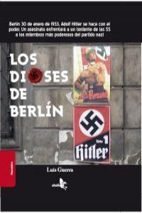 LOS DIOSES DE BERLIN