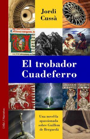 EL TROBADOR CUADEFERRO