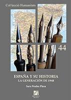 ESPAÑA Y SU HISTORIA. LA GENERACIÓN DE 1948.