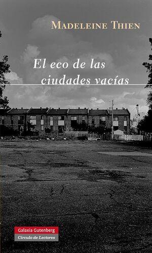 EL ECO DE LAS CIUDADES VACÍAS
