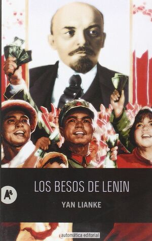 BESOS DE LENIN, LOS