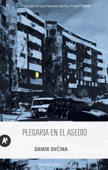 PLEGARIA EN EL ASEDIO