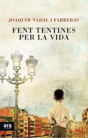FENT TENTINES PER LA VIDA