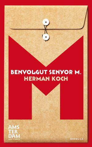 BENVOLGUT SENYOR M.
