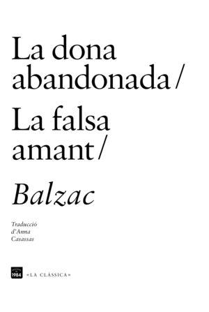 LA DONA ABANDONADA / LA FALSA AMANT