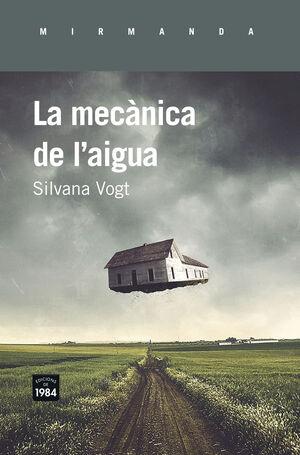 MECÀNICA DE L'AIGUA, LA