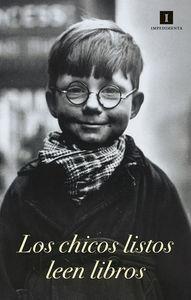 CARTEL LOS CHICOS LISTOS LEEN LIBROS