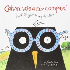 CALVIN, VÉS AMB COMPTE!