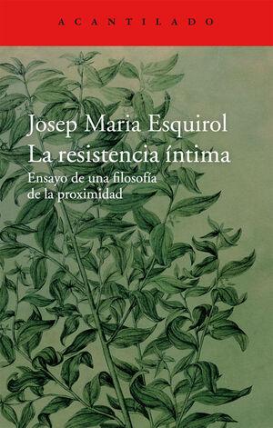 RESISTENCIA ÍNTIMA, LA  (CASTELLANO)