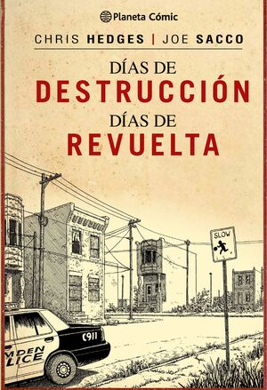 DIAS DE DESTRUCCION, DIAS DE REVUELTA