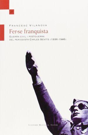 FER-SE FRANQUISTA