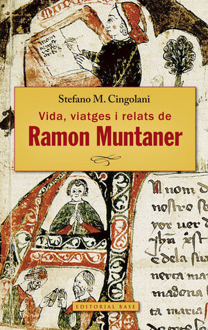 RAMON MUNTANER DE PERALADA. VIDA, VIATGES I RELATS