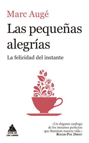 PEQUEÑAS ALEGRÍAS, LAS