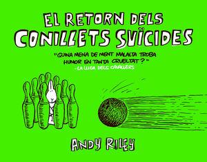 EL RETORN DELS CONILLETS SUÏCIDES