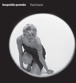 LEOPOLDO POMES. FLASHBACK