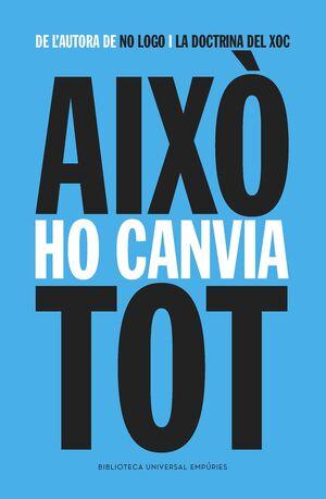 AIXO HO CANVIA TOT