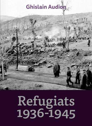 REFUGIATS 1936-1945
