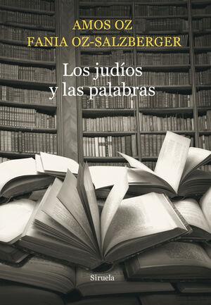 LOS JUDÍOS Y LAS PALABRAS