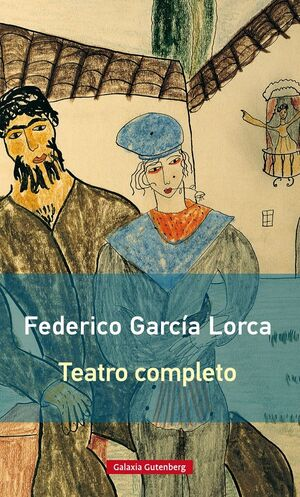 TEATRO COMPLETO GARCÍA LORCA - RÚSTICA