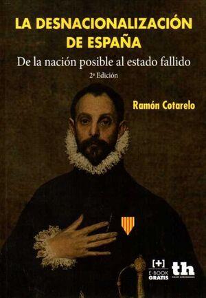 LA DESNACIONALIZACIÓN DE ESPAÑA