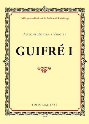 GUIFRÉ I