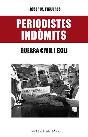 PERIODISTES INDÒMITS