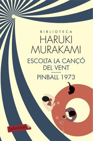 ESCOLTA LA CANÇÓ DEL VENT I PINBALL 1973