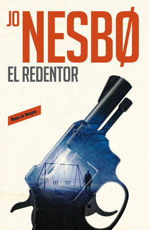 EL REDENTOR (HARRY HOLE 6)