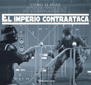 CÓMO SE HIZO STAR WARS EL IMPERIO CONTRAATACA