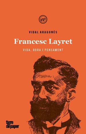 FRANCESC LAYRET VIDA OBRA I PENSAMENT - CAT