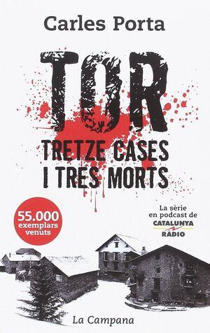 TOR TRETZE CASES I TRES MORTS - BUTXACA