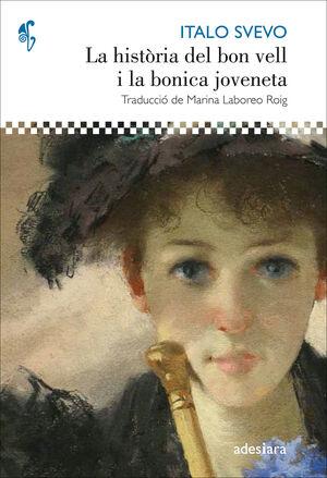 HISTÒRIA DEL BON VELL I LA BONICA JOVENETA, LA