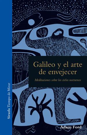 GALILEO Y EL ARTE DE ENVEJECER