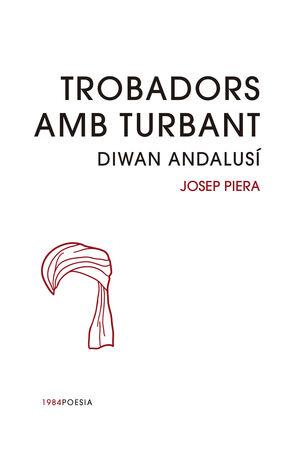 TROBADORS AMB TURBANT