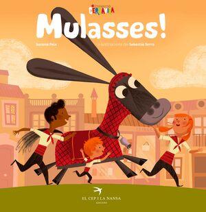 MULASSES!