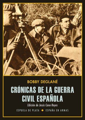 CRÓNICAS DE LA GUERRA CIVIL ESPAÑOLA