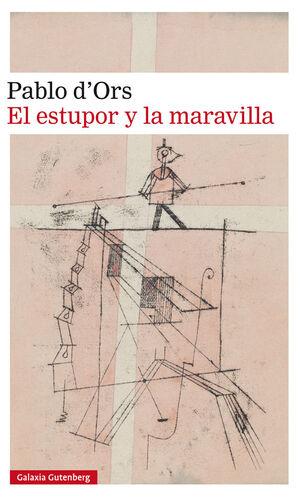 ESTUPOR Y LA MARAVILLA, EL