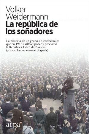 REPÚBLICA DE LOS SOÑADORES, LA