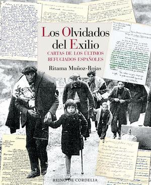 LOS OLVIDADOS DEL EXILIO