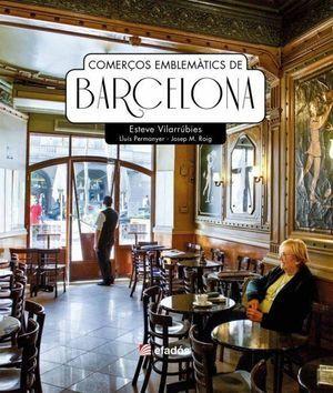 COMERCÇOS EMBLEMATICS DE BARCELONA