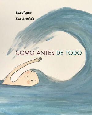 COMO ANTES DE TODO