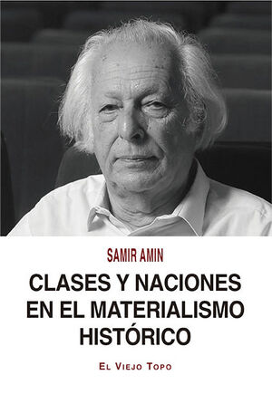CLASES Y NACIONES EN EL MATERIALISMO HISTÓRICO