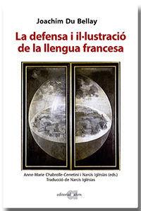 LA DEFENSA I IL·LUSTRACIÓ DE LA LLENGUA FRANCESA