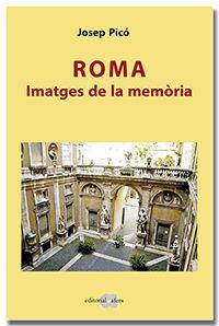 ROMA. IMATGES DE LA MEMÒRIA