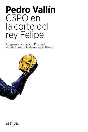 C3PO EN LA CORTE DEL REY FELIPE
